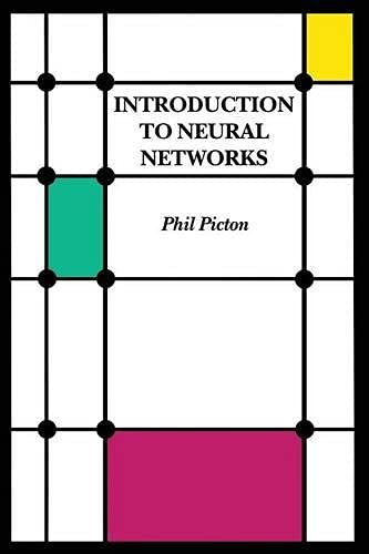 Introduction To Neural Networks By Phil Picton