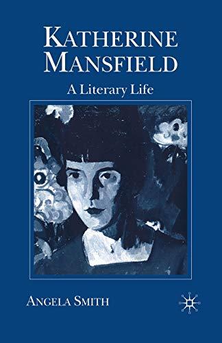 Katherine Mansfield By Angela Smith