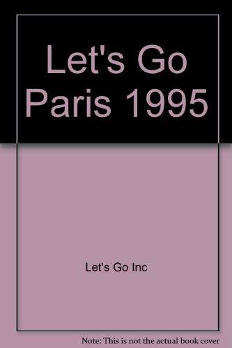 Let's Go Paris By Let's Go Inc