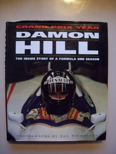 Damon Hill's Grand Prix Year By Damon Hill