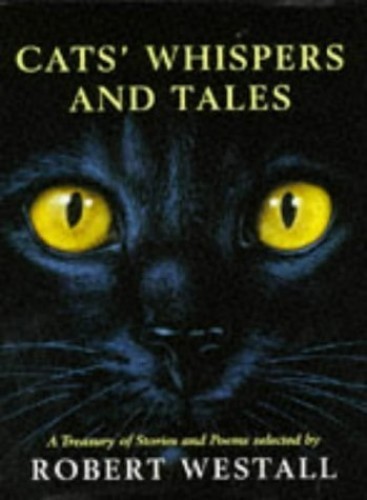 Cats Whispers and Tales By Robert Westall