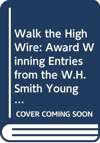 Walk the High Wire