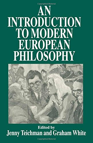 An Introduction to Modern European Philosophy By Edited by Jenny Teichman