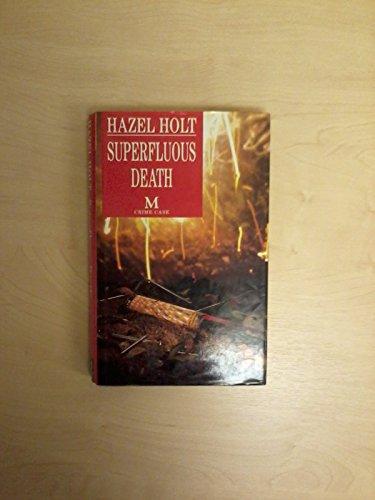 Superfluous Death (Crime Case) By Hazel Holt