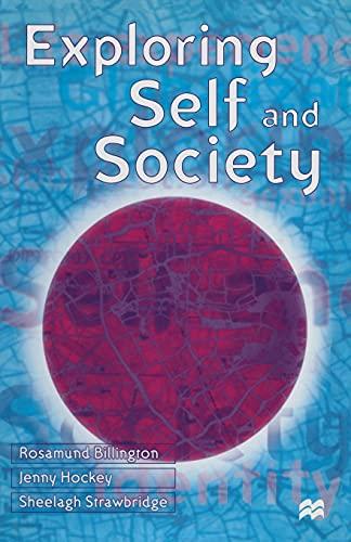 Exploring Self and Society By Rosamund Billington