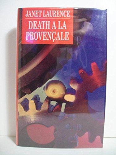 Death a la Provencale By Janet Laurence