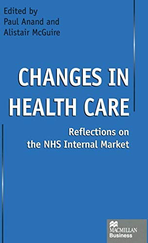 Changes in Health Care By Edited by Paul Anand