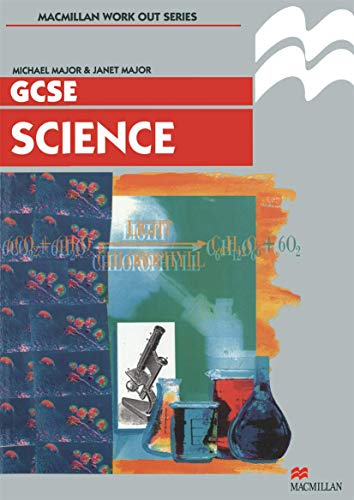 Work Out Science GCSE Key Stage 4 By Michael Major