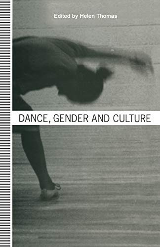 Dance, Gender and Culture By Helen Thomas