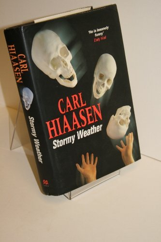 Stormy Weather By Carl Hiaasen