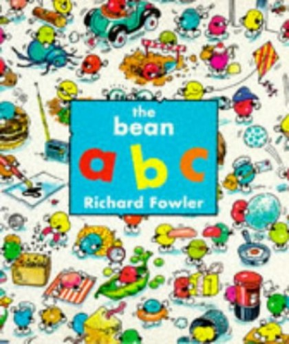 The Bean Abc (Picturemac) by Richard Fowler
