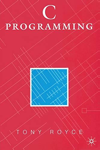 C Programming By Tony Royce