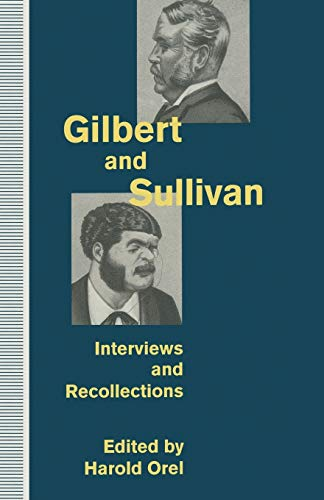 Gilbert and Sullivan By Edited by Harold Orel