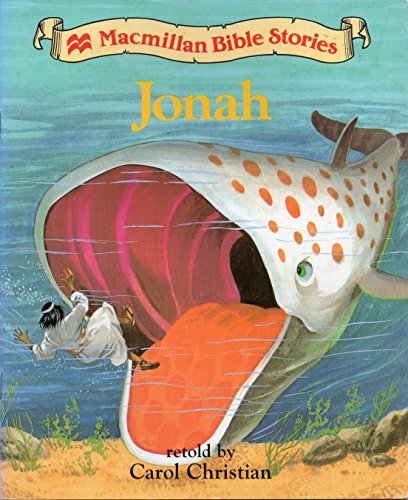 Bible Stories;Jonah By Carol Christian