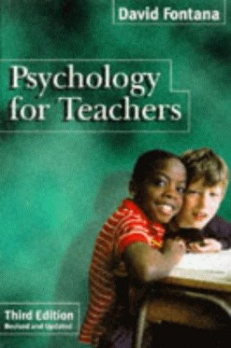 Psychology for Teachers by David Fontana