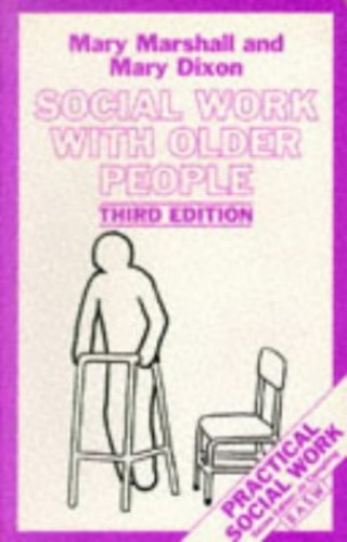 Social Work with Older People By Mary Marshall
