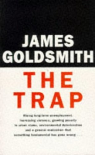 The Trap by Sir James Goldsmith