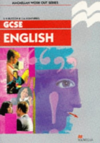 Work Out English GCSE KS4 (Macmillan Work Out) By S. H Burton