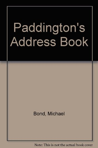 Paddington's Address Book By Michael Bond