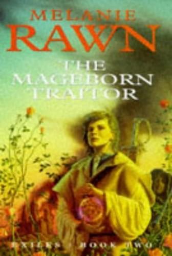 The Mageborn Traitor By Melanie Rawn