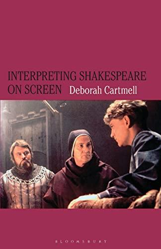 Interpreting Shakespeare on Screen By Hester Bradley