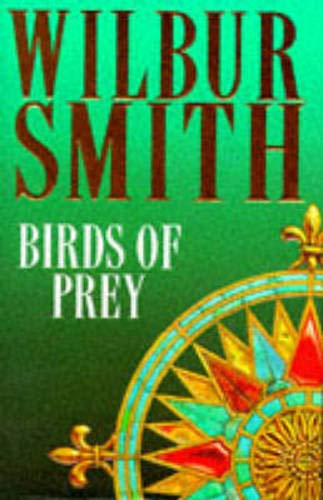Birds Of Prey The Courtneys By Wilbur Smith Used