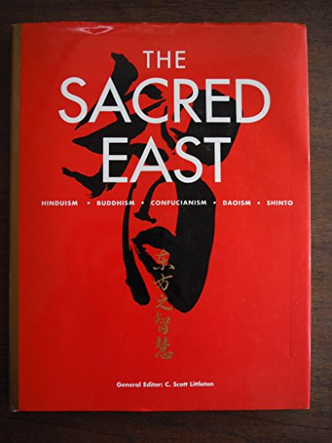 The Sacred East By Edited by C. Scott Littleton