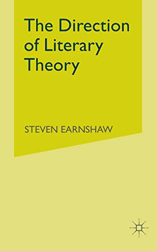 The Direction of Literary Theory By Steven Earnshaw