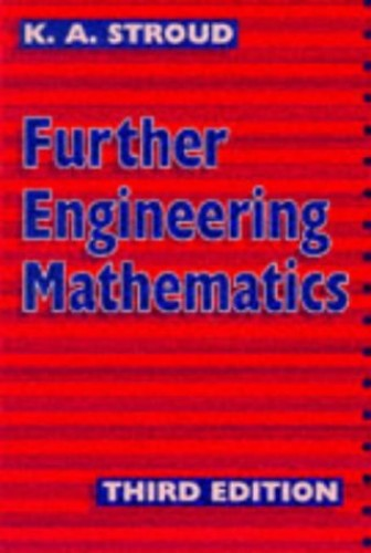 Further Engineering Mathematics 3rd ed By K. A. Stroud
