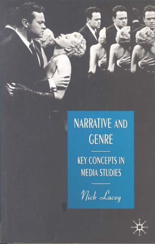 Narrative and Genre By Nick Lacey