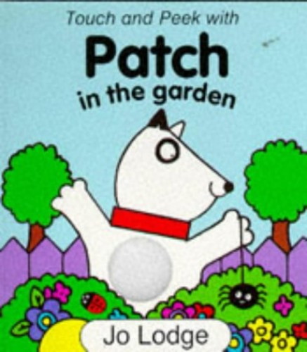 Patch in the Garden By Jo Lodge