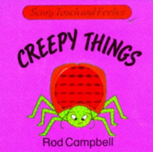 Creepy Things By Rod Campbell