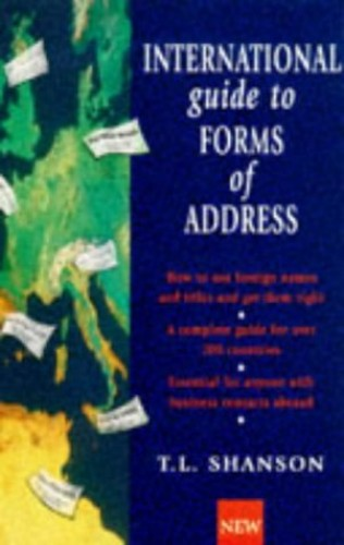 International Guide to Forms of Address By T.L. Shanson