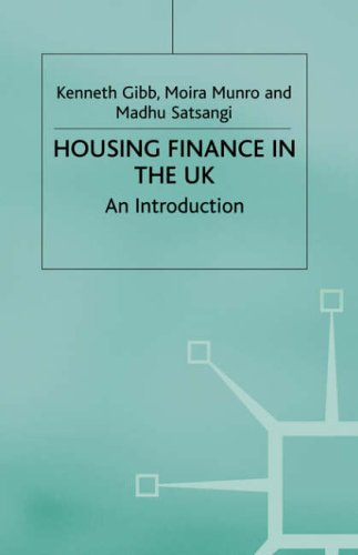Housing Finance in the UK By Kenneth Gibb