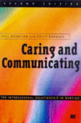 Caring and Communicating: Facilitators' Manual By Paul Morrison