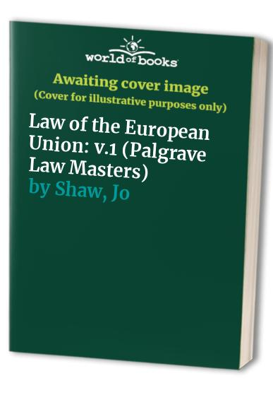 The Law of the European Union By Josephine Shaw