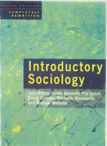 Introductory Sociology by Tony Bilton