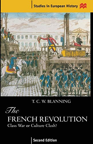 The French Revolution By T. C. W. Blanning