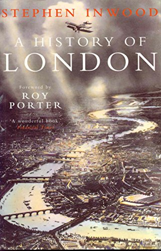A History of London By Stephen Inwood