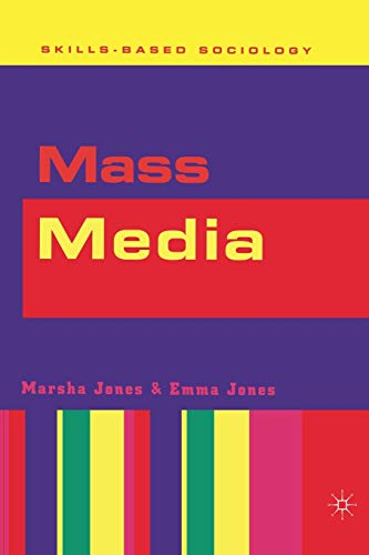 Mass Media By Marsha Jones