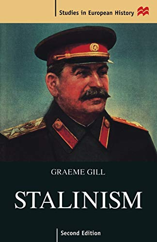 Stalinism By Graeme Gill