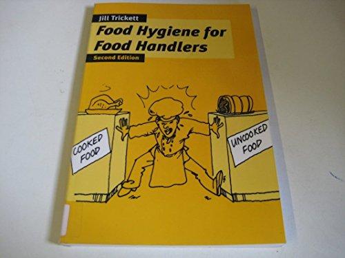 Food Hygiene for Food Handlers By Jill Trickett