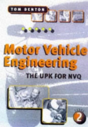 Motor Vehicle Engineering By Tom Denton