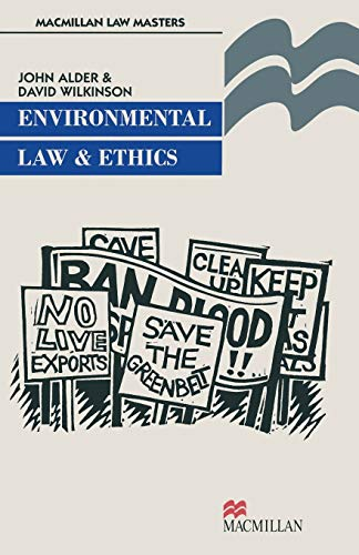 Environmental Law and Ethics By John Alder
