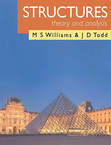 Structures: Theory and Analysis By M. S. Williams