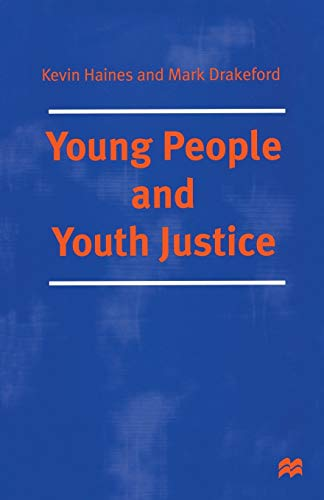 Young People and Youth Justice By Mr. Kevin Haines