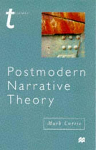 Postmodern Narrative Theory par Mark Currie