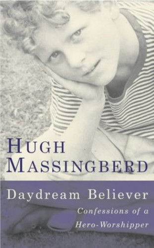 Daydream Believer By Hugh Massingberd