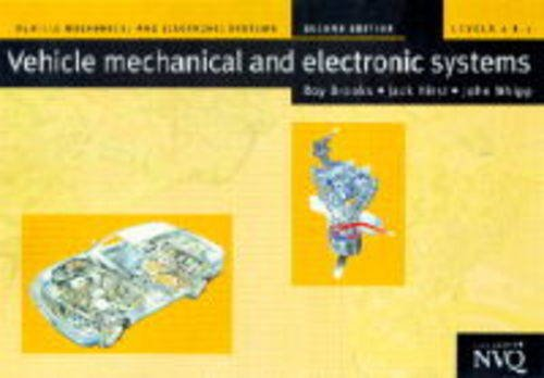 Vehicle Mechanical and Electronic Systems By J. Hirst