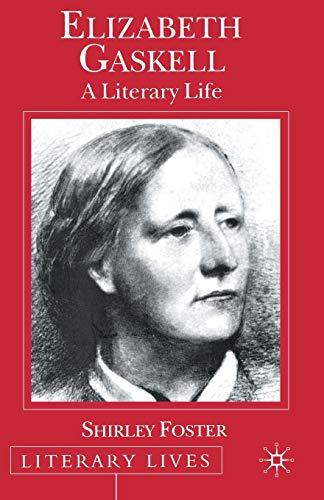 Elizabeth Gaskell By S. Foster
